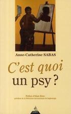 C'est quoi un psy ? Sabas  Anne-Catherine   Héril  Alain Occasion Livre