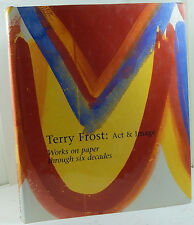 Terry Frost: Act and Image. Works on Paper Through Six Decades