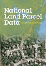National Land Parcel Data: A Vision for the Future, General, Regional, Geography