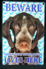 DOG BREED 3D DIMENSION SMALL SIGN BEWARE GERMAN SHORT HAIRED POINTER LIVES HERE