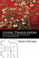 Living Translation: Language and the Search for Resonance in U.S. Chinese Medici