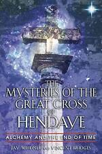 Mysteries of the Great Cross of Hendaye by J Weidner & V Bridges Paperback NEW