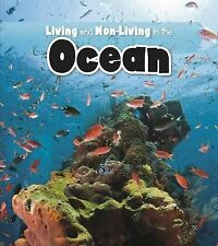 Living and Non-living in the Ocean (Is It Living or Non-Living?), Rissman, Rebec