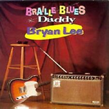 Braille Blues Daddy by Bryan Lee (CD, Feb-1995, Justin Time)