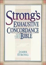 Strong's Exhaustive Concordance of the Bible, James Strong, Good Book