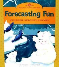 Forecasting Fun: Weather Nursery Rhymes (Mother Goose Rhymes)