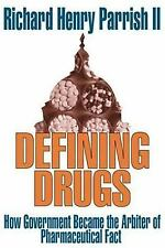 NEW - Defining Drugs: How Government Became the Arbiter of Pharmaceutical Fact