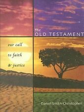 USED the OLD TESTAMENT/OUR CALL TO FAITH AND JUSTICE TEXT BOOK/PAPERBACK