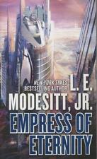 Modesitt, L. E. , Jr. - Empress of Eternity