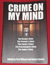 CRIME ON MY MIND ~ Edited by Paul Wilsin & Robyn Lincoln