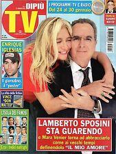 Dipiù Tv.Lamberto Sposini & Mara Venier,Enrique Iglesias,Patrizio Rispoli,iii