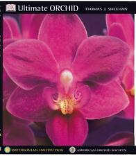 Ultimate Orchid Sheehan, Thomas J., Institution, Smithsonian, Society, American