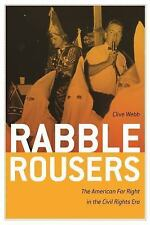 Politics and Culture in the Twentieth-Century South: Rabble Rousers : The...