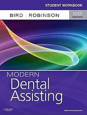 Student Workbook for Modern Dental Assisting by Bird, 10th ed.