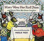 Mary Wore Her Red Dress and Henry Wore His Green Sneakers-ExLibrary