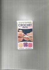 CROCHET FACILE 78 FICHES PRATIQUES - 77 MOTIFS - 40 CONSEILS