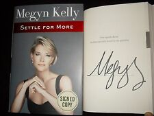 Megyn Kelly signed Settle For More 1st printing hardcover book tipped in page