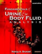 Fundamentals of Urine and Body Fluid Analysis by Nancy A. Brunzel (2004, Paperb…
