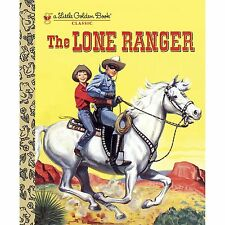 Little Golden Book: The Lone Ranger by Steffi Fletcher (2013, Picture Book)