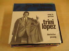 45T SINGLE / TRINI LOPEZ SUNG IN GERMAN - BYE BYE BLONDIE