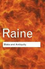 Blake and Antiquity (Routledge Classics), Raine, Kathleen, Acceptable, Paperback