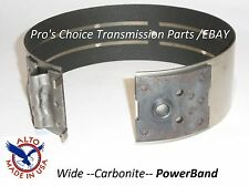 XTRA WIDE-CARBONITE-CARBON LINED-POWER BAND 4L60E 4L65E Transmissions*EXPEDITED*