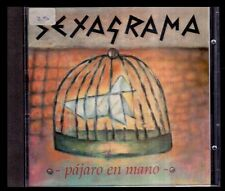 SEXAGRAMA - Pajaro En Mano - SPAIN CD Lady Alicia 1994 - 10 Tracks - Como Nuevo