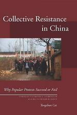 Studies of the Walter H. Shorenstein Asi: Collective Resistance in China :...