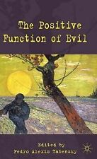 The Positive Function of Evil, , New Book