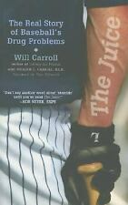 The Juice: The Real Story of Baseball's Drug Problems-ExLibrary