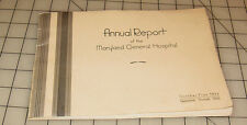 1934-1935 Annual Report of the MARYLAND GENERAL HOSPITAL in BALTIMORE Booklet