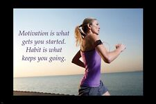 HABIT and MOTIVATION quote INSPIRATIONAL poster RUNNING sports 24X36 UNIQUE