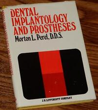 Dental Implantology and Prostheses by Morton L. Perel 1977 Hardcover 1st/1st