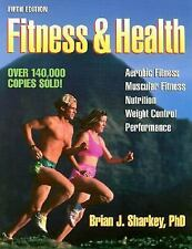 Fitness and Health by Brian J. Sharkey (2001, Paperback, Revised)