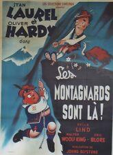 """""""LES MONTAGNARDS SONT LA (SWISS MISS)"""" Affiche entoilée  (LAUREL et HARDY)"""