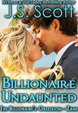 Billionaire Undaunted : The Billionaire's Obsession ~ Zane by  (FREE 2DAY SHIP)