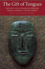 The Gift of Tongues : Twenty-five Years of Poetry from Copper Canyon P-ExLibrary