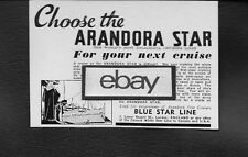 "BLUE STAR LINE ""ARANDORA STAR"" FOR YOUR NEXT CRUISE 1936 AD"