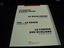 LE MIROIR A DEUX FACES / LE BEAU SERGE / TOI LE VENIN / LE CHEMIN DES ECOLIERS