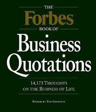 The Forbes Book of Business Quotations : 14,173 Thoughts on the Business of Lif
