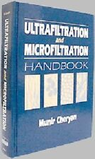 Ultrafiltration and Microfiltration Handbook by Steven Strauss and Munir...
