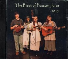 The Best of Possum Juice 2015 ~ Traditional Folk ~ Fiddle ~ Banjo ~ CD ~ New