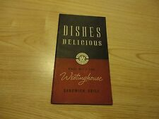 Old WESTINGHOUSE SANDWICH GRILL Dishes Delicious Recipe Book