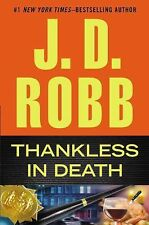 In Death: Thankless in Death by J. D. Robb (2013, Hardcover)