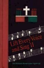 Lift Every Voice and Sing II : An African American Hymnal by Church...