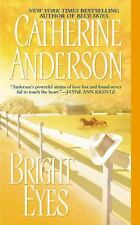 Bright Eyes by Catherine Anderson-Hardcover-BRAND NEW!!!