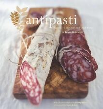 Antipasti : Fabulous Appetizers and Small Plates by Joyce Goldstein (2006,...