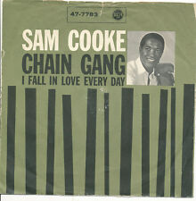 "7"" - SAM COOKE - CHAIN GANG / I FALL IN LOVE EVERY DAY - RCA 47-7783 - DE 1960"