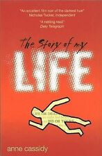 The Story of My Life by Anne Cassidy (Paperback, 2007)