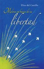 Melina en Busca de Su Libertad by Eliza del Castillo (2013, Paperback)